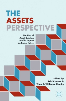 The Assets Perspective: The Rise of Asset Building and Its Impact on Social Policy (Hardcover)