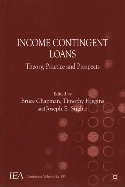 Income Contingent Loans: Theory, Practice and Prospects (Paperback)