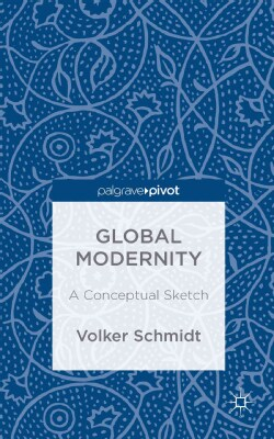 Global Modernity: A Conceptual Sketch (Hardcover)