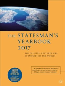 The Statesman's Yearbook 2017: The Politics, Cultures and Economies of the World (Hardcover)