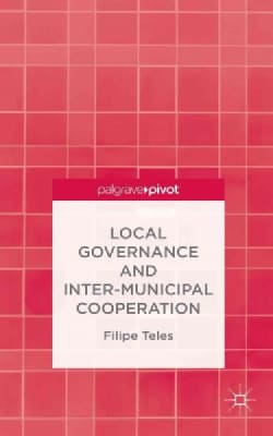 Local Governance and Inter-municipal Cooperation (Hardcover)