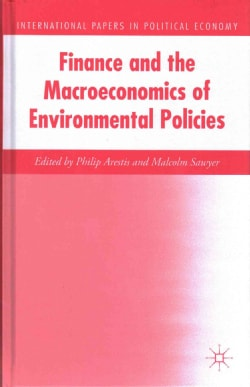 Finance and the Macroeconomics of Environmental Policies (Hardcover)