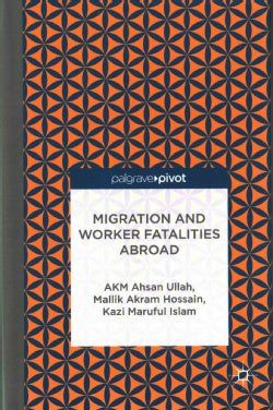 Migration and Worker Fatalities Abroad (Hardcover)