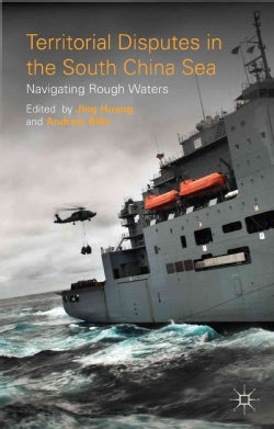 Territorial Disputes in the South China Sea: Navigating Rough Waters (Hardcover)