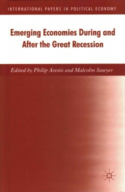 Emerging Economies During and After the Great Recession (Hardcover)