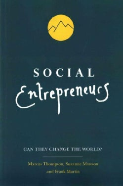 Social Entrepreneurs: Can They Change the World?: High-Impact Social Ventures (Paperback)