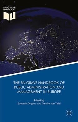 The Palgrave Handbook of Public Administration and Management in Europe (Hardcover)