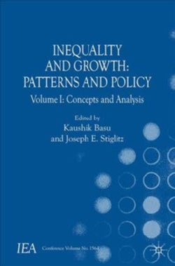 Inequality and Growth: Patterns and Policy: Concepts and Analysis (Paperback)
