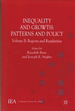 Inequality and Growth: Patterns and Policy: Regions and Regularities (Hardcover)