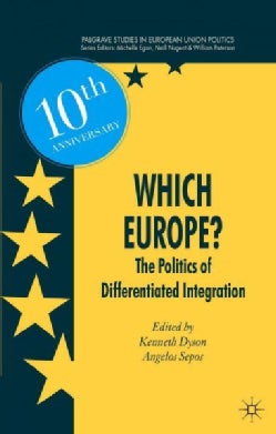 Which Europe?: The Politics of Differentiated Integration (Paperback)