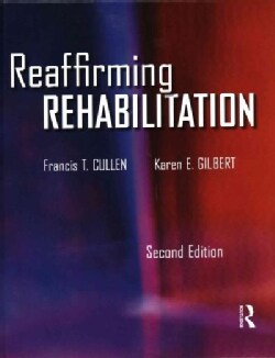 Reaffirming Rehabilitation: 30th Anniversary Edition (Hardcover)