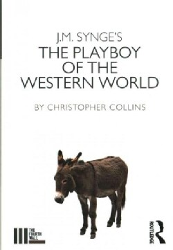 J. M. Synge's the Playboy of the Western World (Paperback)