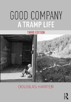 Good Company: A Tramp Life (Paperback)
