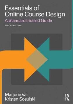 Essentials of Online Course Design: A Standards-Based Guide (Paperback)