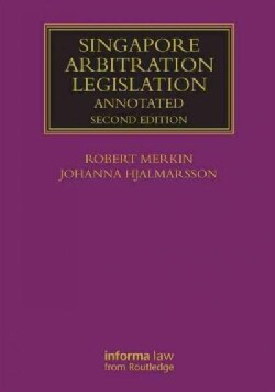 Singapore Arbitration Legislation (Hardcover)