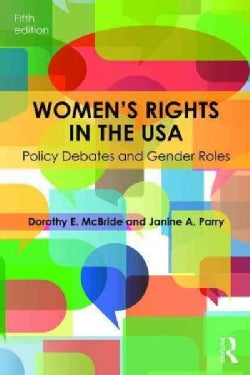Women's Rights in the USA: Policy Debates and Gender Roles (Paperback)