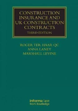 Construction Insurance and UK Construction Contracts (Hardcover)