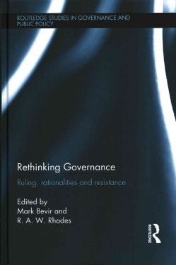 Rethinking Governance: Ruling, Rationalities and Resistance (Hardcover)