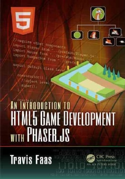 An Introduction to Html5 Game Development With Phaser.js (Paperback)