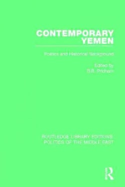 Contemporary Yemen: Politics and Historical Background (Hardcover)