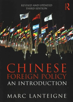 Chinese Foreign Policy: An Introduction (Paperback)