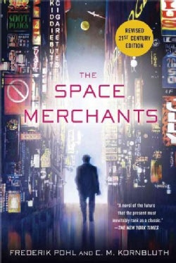 The Space Merchants: 21st Century Edition (Paperback)