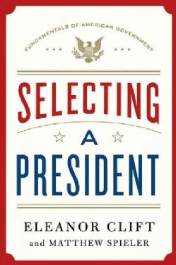 Selecting a President (Hardcover)