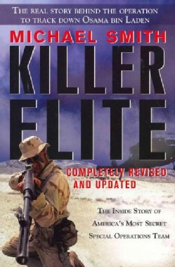 Killer Elite: The Inside Story of America's Most Secret Special Operations Team (Paperback)