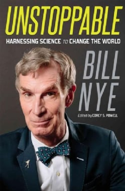Unstoppable: Harnessing Science to Change the World (Hardcover)