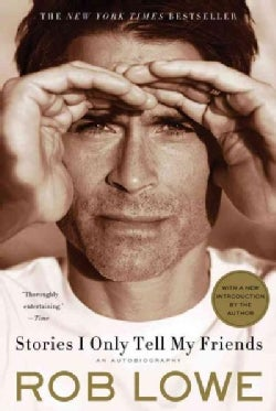 Stories I Only Tell My Friends: An Autobiography (Paperback)
