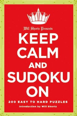 Will Shortz Presents Keep Calm and Sudoku On (Paperback)