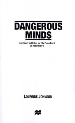 Dangerous Minds (Paperback)