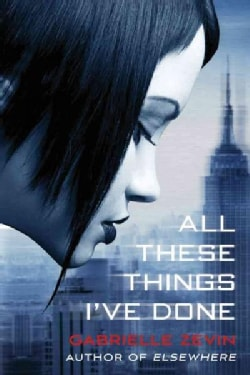 All These Things I've Done (Paperback)