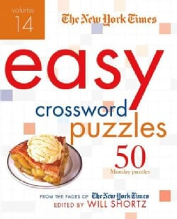 The New York Times Easy Crossword Puzzles: 50 Monday Puzzles from the Pages of the New York Times (Paperback)