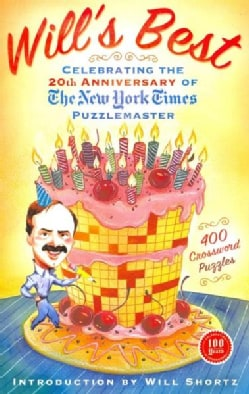 Will's Best: Celebrating the 20th Anniversary of the New York Times Puzzlemaster (Paperback)