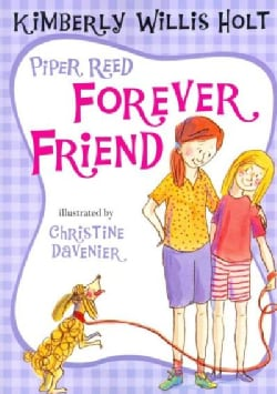 Piper Reed, Forever Friend (Paperback)