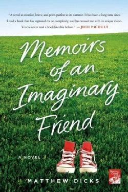 Memoirs of an Imaginary Friend (Paperback)