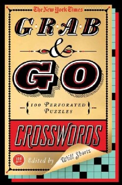 The New York Times Grab & Go Crosswords: 100 Perforated Puzzles (Paperback)