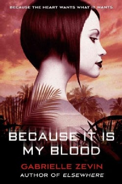 Because It Is My Blood (Paperback)