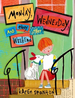 Monday, Wednesday, and Every Other Weekend (Hardcover)