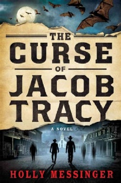 The Curse of Jacob Tracy (Hardcover)