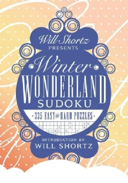 Will Shortz Presents Winter Wonderland Sudoku (Hardcover)
