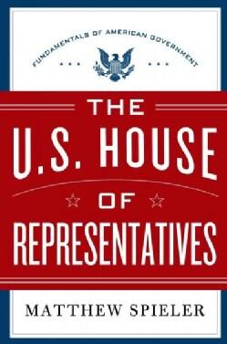 The U.S. House of Representatives (Hardcover)