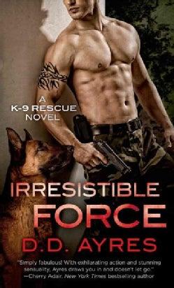 Irresistible Force (Paperback)