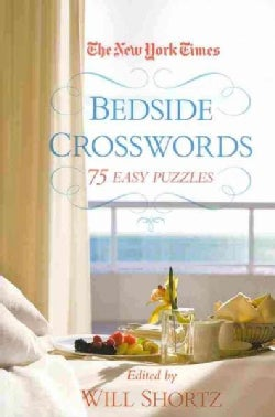 The New York Times Bedside Crosswords: 75 Easy Puzzles (Paperback)