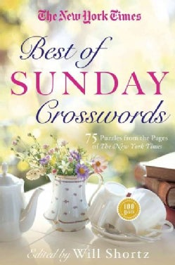 The New York Times Best of Sunday Crosswords: 75 Classic Sunday Puzzles from the Pages of the New York Times (Paperback)