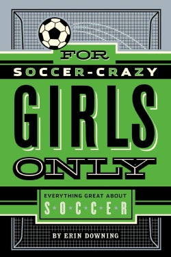 For Soccer-Crazy Girls Only (Hardcover)