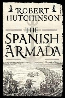 The Spanish Armada (Hardcover)
