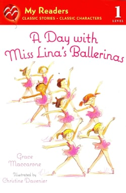 A Day With Miss Lina's Ballerinas (Paperback)