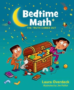 Bedtime Math: The Truth Comes Out (Hardcover)